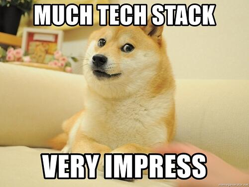 much-tech-stack-very-impress
