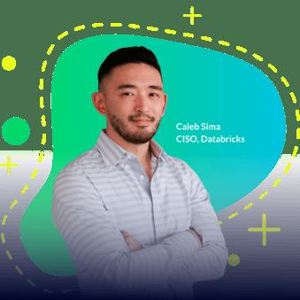 Caleb Sima CISO, Databricks (1)